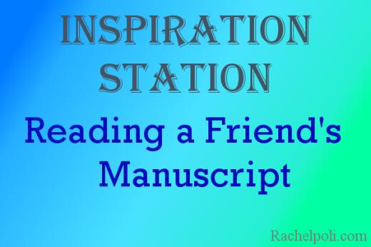 Reading a Friends Manuscript