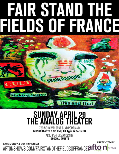 Fair Stand The Fields Of France – Tickets – The Analog Theater – Portland,OR – April 29th, 2018 | Afton Shows